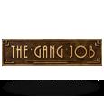 The Gang Job by Makitone Gaming