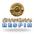 Shanghai Respin by ReelNRG