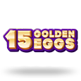 15 Golden Eggs by Booongo
