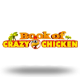 Book of Crazy Chicken by Gamomat