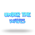 Under the Waves by 1x2gaming