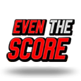 Even The Score by Playtech