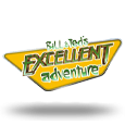 Bill and Teds Excellent Adventure by IGT