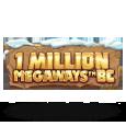 1 Million Megaways BC by Iron Dog Studio
