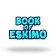 Book Of Eskimo by Expanse Studios