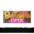 Burlesque By Dita by Aurum Signature Studios