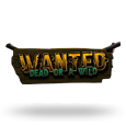 Wanted Dead Or A Wild by Hacksaw Gaming
