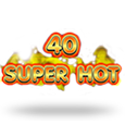 40 Super Hot by EGT