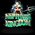 Neptune's Kingdom Slot by Playtech
