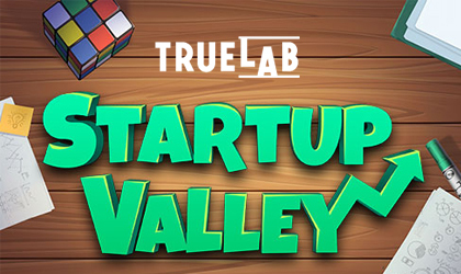 Enter the World of Bootstrap Entrepreneurship in True Lab Startup Valley
