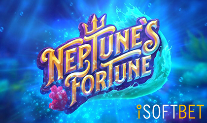 iSoftBet Launches Neptunes Fortune Megaways Slot
