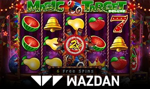 Two More from Wazdan: Magic Target Deluxe & Fruit Mania Deluxe