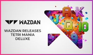 Go for a Spin on Wazdan's Tetri Mania Deluxe