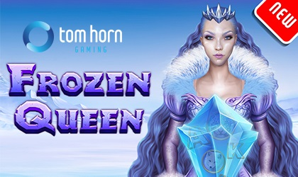 Tom Horn Gaming Defrosts New Slot Called Frozen Queen
