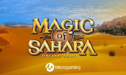 Microgaming Launches Magic of Sahara and Takes You on a Sandy Adventure