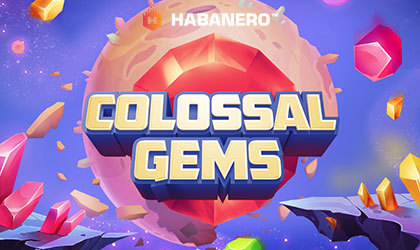 Habanero Systems Hits the Magical 100th Slot with Their Latest Release Colossal Gems