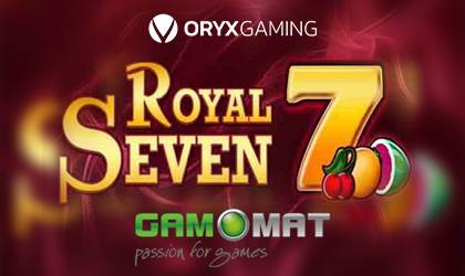 Gamomat to Release Royal Seven Slot via Oryx Gaming Content Aggregation Platform