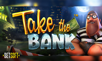 Betsoft Takes Players on a Heist For Explosive Wins in Take The Bank