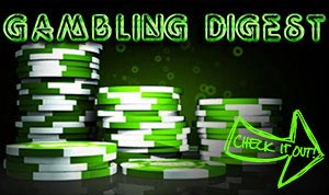 Gambling Digest
